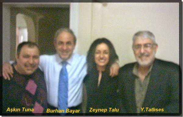 A.Tuna B.Bayar Z.Talu Y.Tatlýses