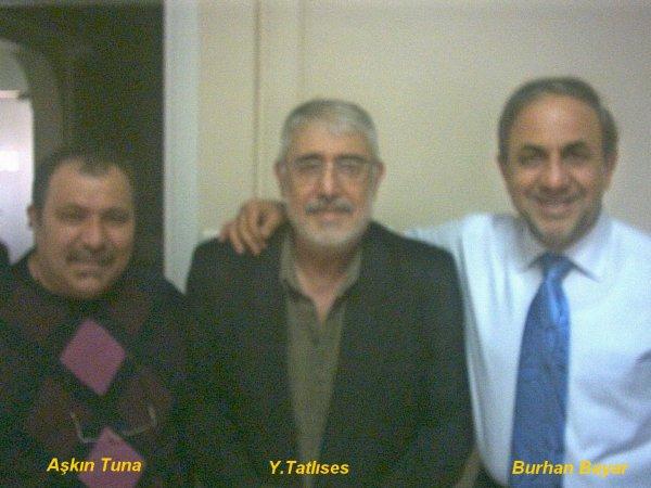 A.Tuna Y.Tatlýses B.Bayar